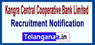 KCCB Kangra Central Cooperative Bank Limited  Recruitment Notification 2017 Last Date 27-06-2017