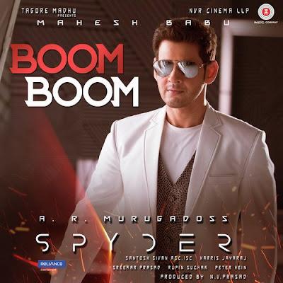 Boom Boom Telugu Spyder Full Song