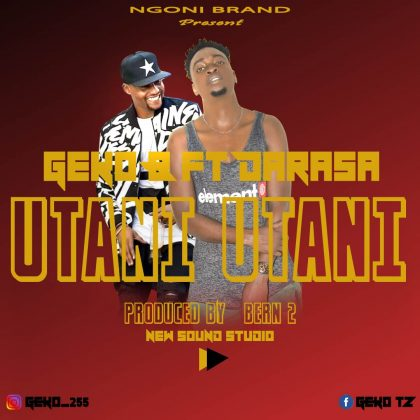 Download Audio | Geko B ft Darassa - Utani Utani