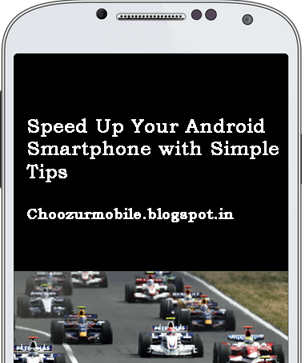 Android Smartphone Speed Up Tips