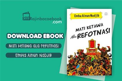 Download Ebook Mati Ketawa Ala Refotnasi by Emha Ainun Nadjib PDF