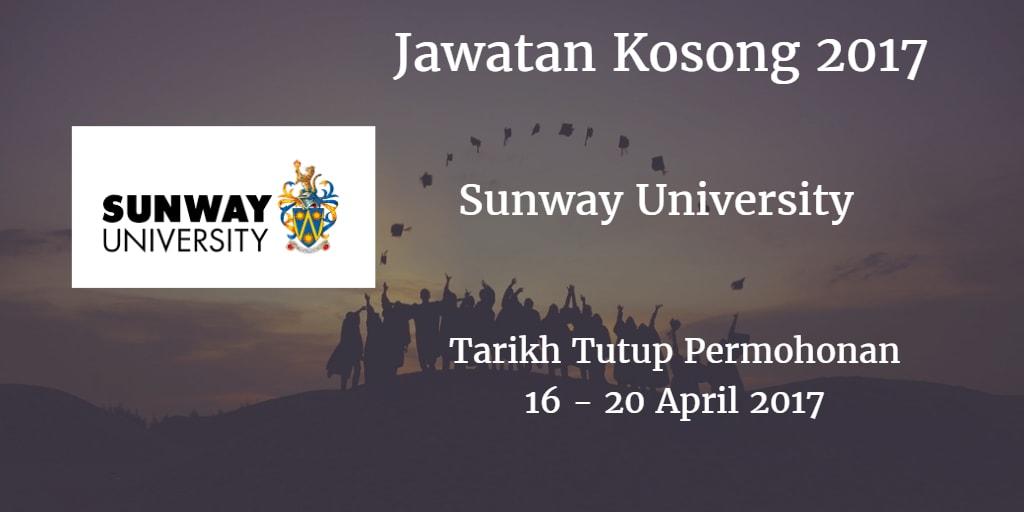 Jawatan Kosong Sunway University 16 - 20 April 2017
