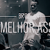 """Br'Oz está de volta com o clipe de """"Foi Melhor Assim"""" e quer colocar discos antigos no Spotify"""