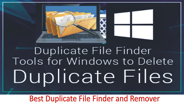 Best Duplicate File Finder and Remover Tools for Windows