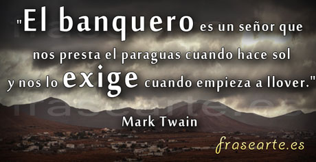 Frases para los banqueros, Mark Twain