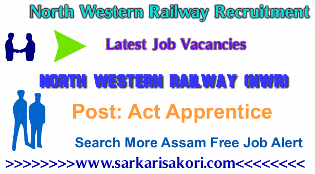 North Western Railway Recruitment 2017 Act Apprentice