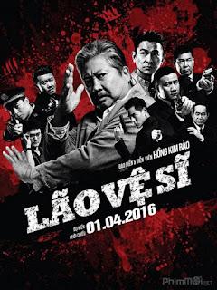 Lão Vệ Sĩ-My beloved bodyguard / The bodyguard (2016) | Full HD VietSub Thuyết Minh
