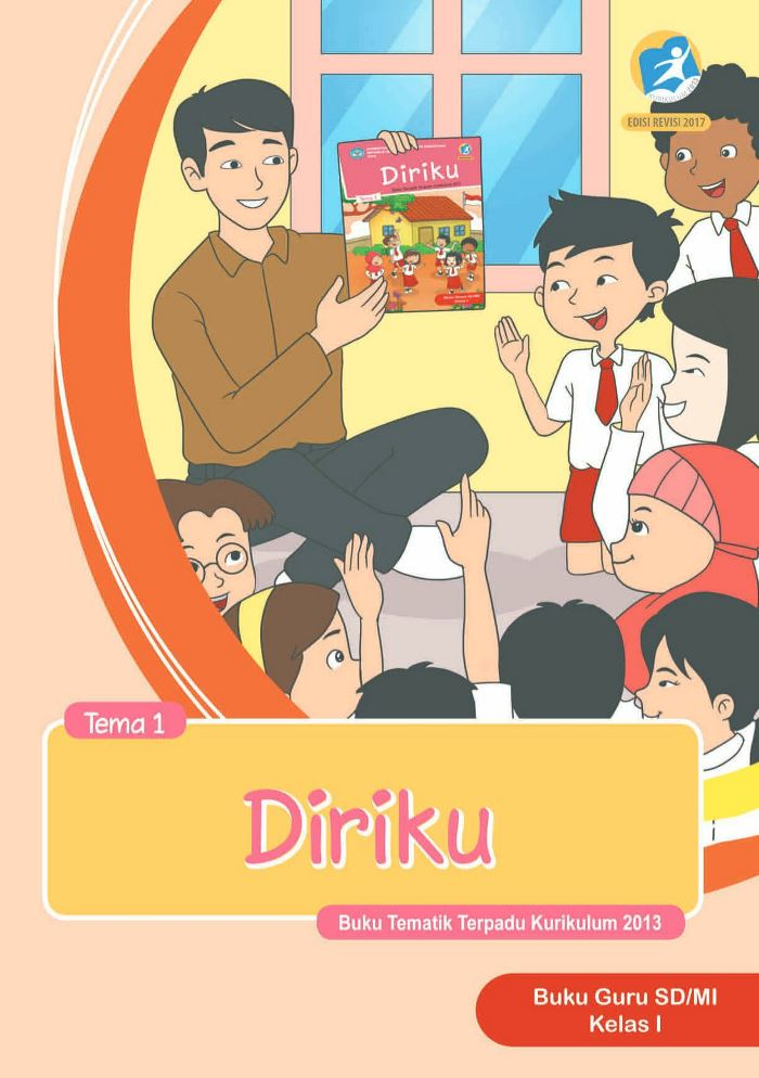 Buku Guru Tematik SD Kelas I Tema 1 Diriku