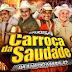 CARROÇA DA SAUDADE NO CANGALHA  -DJ TOM MÁXIMO - CD AO VIVO - BAIXAR GRÁTIS