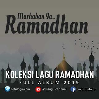 Lagu Ramadhan Terbaru 2019 Mp3