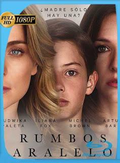 Rumbos Paralelos (2016)HD [1080p] Latino [GoogleDrive] SilvestreHD
