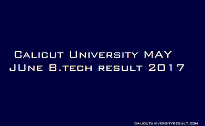 Calicut University B.tech Result 2017 #calicutuniversityresult #universityresult