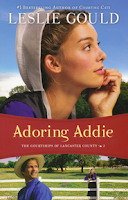 Adoring Addie by Leslie Gould