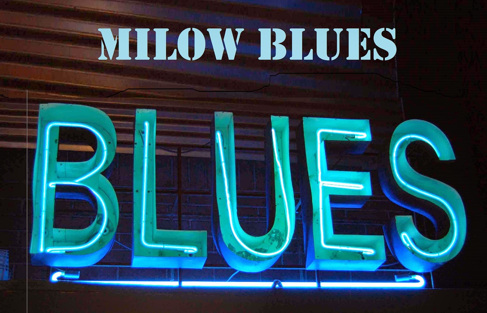 MiLoW   BLueS