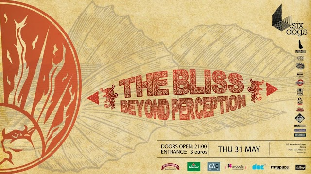 31 May: The Bliss, Beyond Perception Live In Athens