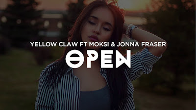 Arti Lirik Lagu Open - Yellow Claw