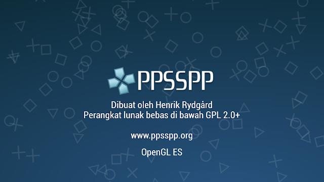 Cara Setting PPSSPP Versi Terbaru Agar Tidak Lag, 2 Menit Selesai