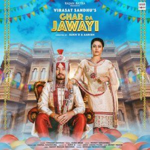 Ghar Da Jawayi Lyrics - Virasat Sandhu Song