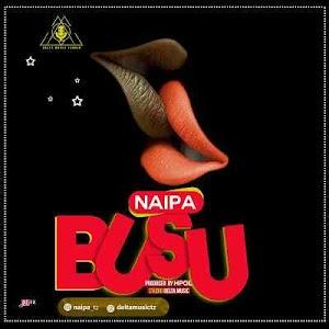 Download Mp3 | Naipa - Busu