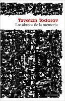"""""""Los abusos de la memoria"""" - T. Todorov"""