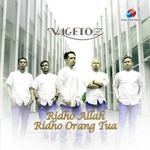 Vagetoz - Ridho Allah Ridho Orangtua