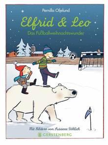 """Das Bücherboot: Weihnachtswichtel in Kinder- und Jugendbüchern (+ Verlosung). An Weihnachten werden Wunder wahr, mithilfe der Wichtel und der Kinder, wie bei """"Elfrid und Leo""""."""