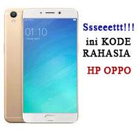 20 Kode Rahasia HP Android OPPO 100% Akurat