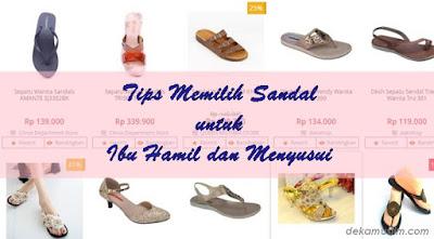 http://www.dekamuslim.com/2016/09/tips-memilih-sandal-untuk-ibu-hamil-dan.html