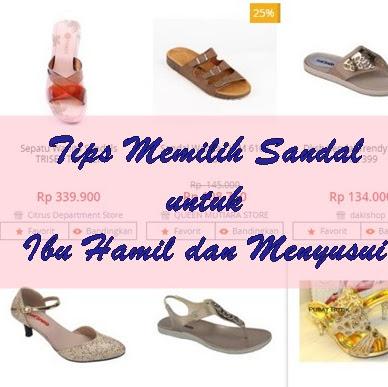 Tips Memilih Sandal untuk Ibu Hamil dan Menyusui