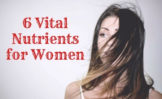 6 Vital Nutrients for Women and Their Sources