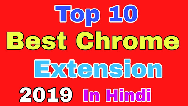 Best chrome extensions, best google chrome extensions