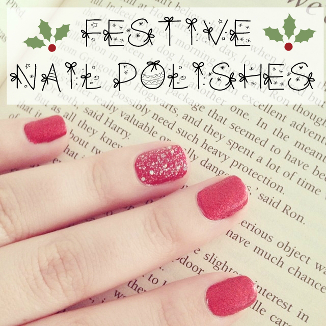 Blogmas Favourite Festive Nail Polishes