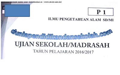 Download Naskah Asli Soal UN/USBN/ UASBN SD/MI Mata Pelajaran IPA Tahun 2008,2009,2010,2011,2012,2013,2014,2015,2016,2017