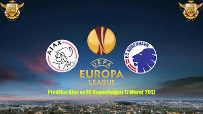 AGEN BOLA - Prediksi Ajax vs FC Copenhagen 17 Maret 2017