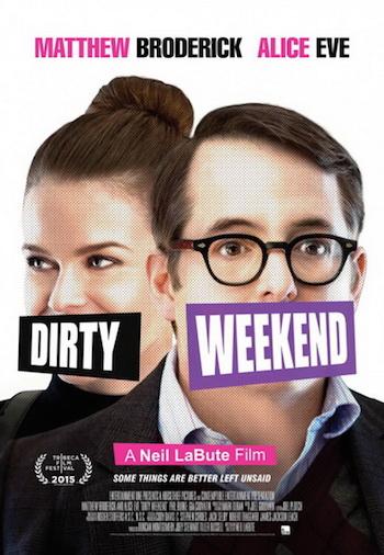 Dirty Weekend 2015 Full Movie