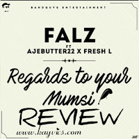 "<img src=""pug-dog.jpg"" alt=""review of regards to your mumsy by falz"" />"