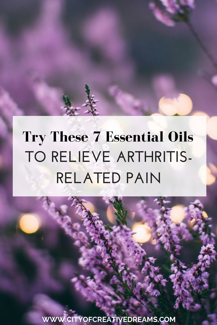 Try These 7 Essential Oils To Relieve Arthritis-Related Pain | City of Creative Dreams