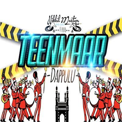 TEENMAAR DAPULU | DJ NIKHIL MARTYN