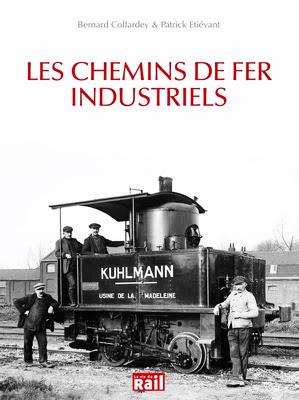 http://www.lrmodelisme.com/librairie/1354-les-chemins-de-fer-industriels.html