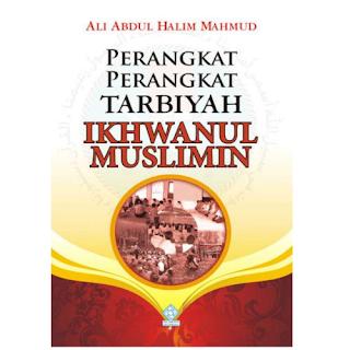 Perangkat Tarbiyah Ikhwanul Muslimin