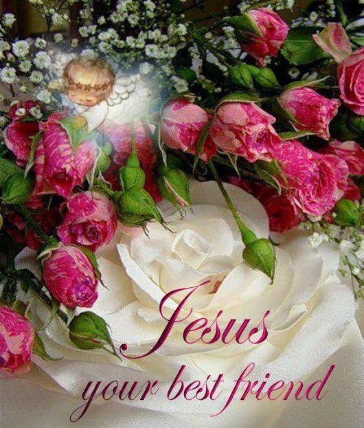 Beautiful roses with the message: Jesus your best friend