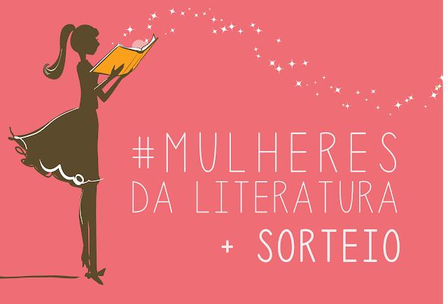 #MulheresdaLiteratura com Sorteio!