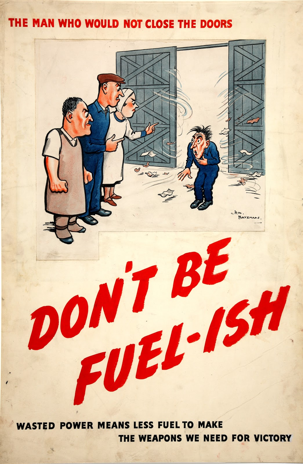 Old Ads Are Funny 1940s Ad Close The Door Don T Waste Fuel