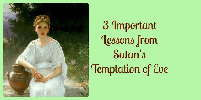 Eve's Temptation - Insights into Satan's Strategies