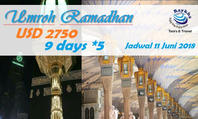 Umroh Akhir Ramadhan Idul Fitri Juni 2018