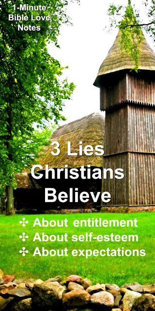 3 Lies Christians Believe About Comfort, Self-Esteem, and Expectations