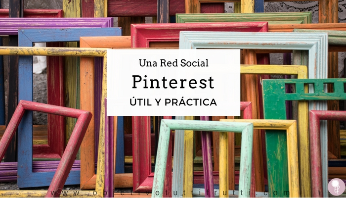 Pinterest Red social util y practica con tableros