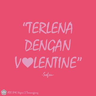Terlena Dengan Valentine