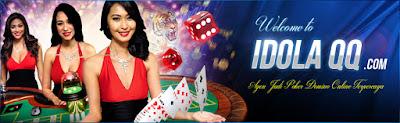 IDOLAQQ Agen Domino99 Agen Poker BandarQ Terbaik Indonesia