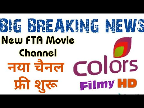 Colors Filmy HD Asiasat-7 (105 5E) NEW TP 2018 - All